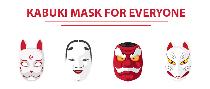 kabuki mask for everyone
