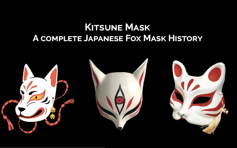 kitsune mask annd history of japanese fox mask
